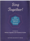 Sing Together! 100 Songs For Unison Singing choral songbook Piano Edition arranged William Appleby Frederick Fowler (1967) ISBN 0193301563 