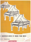 The Chesterian Series Of Graded Piano Music Book IV Transitional (1947) 