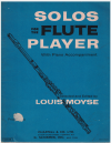 Solos For The Flute Player With Piano Accompaniment edited Louis Moyse Score and Flute part used original flute sheet music books for sale in Australian second hand music shop