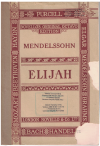 Elijah Vocal Score by Felix Mendelssohn Bartholdy Op.70 Oratorio used Novello vocal score for sale in Australian second hand music shop
