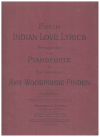 Four Indian Love Lyrics for Pianoforte by Amy Woodforde-Finden (1913) used piano book for sale in Australian second hand music shop