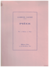 Piece for Flute Oboe or Violin and Piano by Gabriel Faure SCORE ONLY 