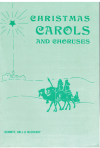 Christmas Carols And Choruses choral songbook (1956) used choral sheet music scores for sale in Australian second hand music shop