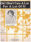 Oh! I Don't Care A Lot For A Lot Of It! (1922) song featured by Ada Reeve in stage show 'Pins And Needles' by P Long & Bennett Scott 