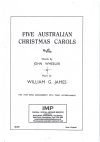 Five Australian Christmas Carols 1st Set (The Three Drovers; The Silver Stars are in the Sky (Lullaby Carol); Christmas Day; Carol of the Birds; 